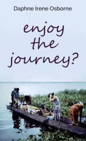 Enjoy the Journey?