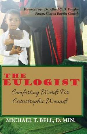 The Eulogist, Comforting Words for Catastrophic Wounds