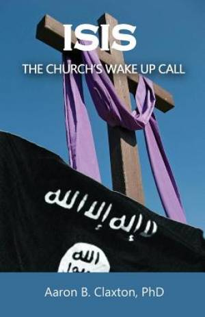 Isis - The Church's Wake Up Call