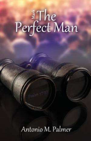 Mark the Perfect Man