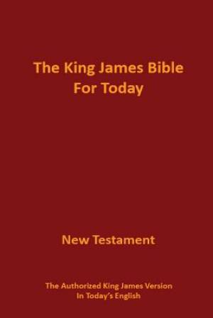 The King James Bible for Today New Testament
