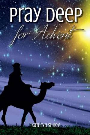 Pray Deep for Advent