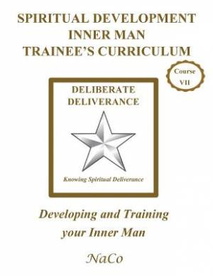 Spiritual Development Inner Man Trainee's Curriculum - Book III