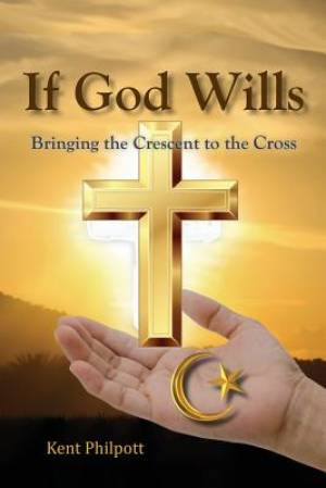 If God Wills: Bringing the Crescent to the Cross
