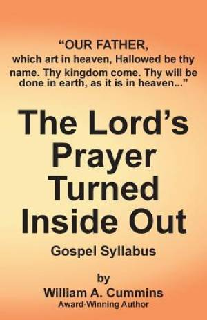 The Lord's Prayer Turned Inside Out yllabus: Gospel Syllabus