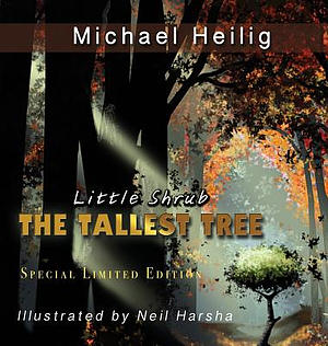 Little Shrub-The Tallest Tree: Special Limited Edition Hardback