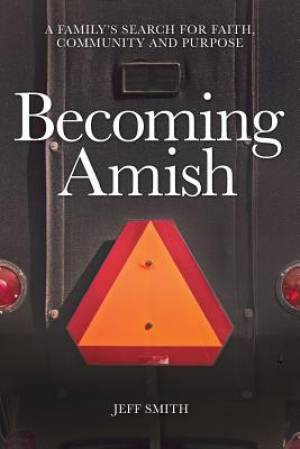 Becoming Amish
