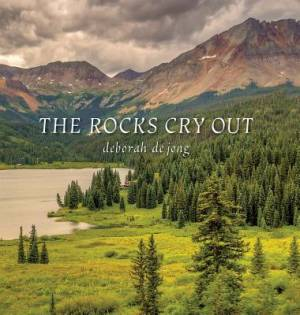 The Rocks Cry Out