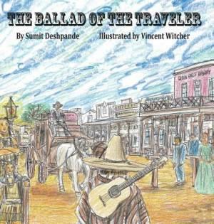 The Ballad of The Traveler