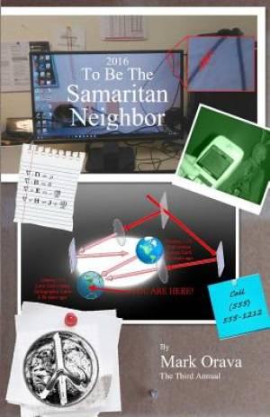 2016 To Be The Samaritan Neighbor: The Third Annual