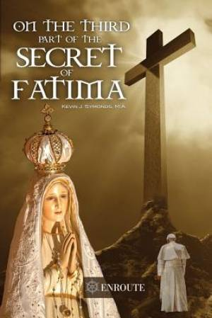 On the Third Part of the Secret of Fatima