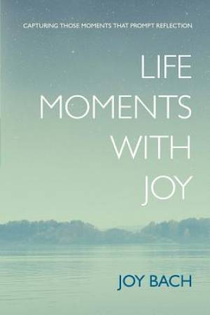 Life Moments with Joy