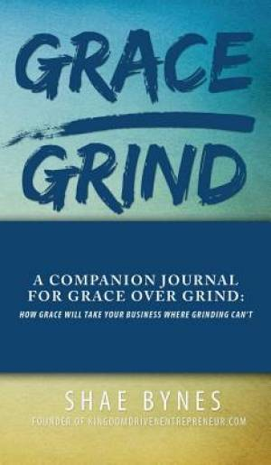 Grace Over Grind Companion Journal
