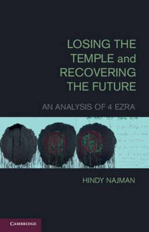 Losing the Temple and Recovering the Future