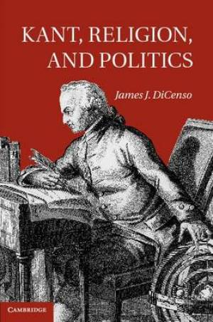 Kant, Religion, and Politics