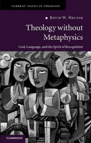 Theology without Metaphysics