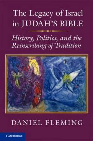 The Legacy of Israel in Judah's Bible