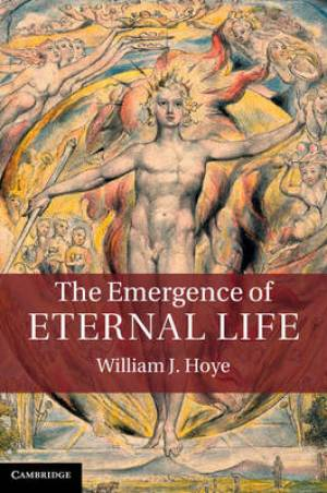 The Emergence of Eternal Life