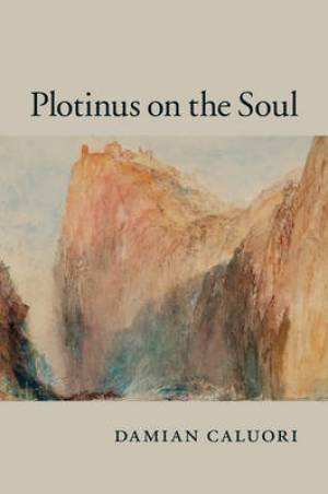 Plotinus on the Soul