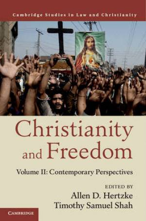 Christianity and Freedom: Volume 2