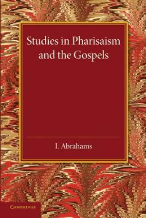 Studies in Pharisaism and the Gospels: Volume 2