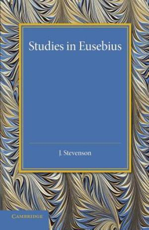 Studies in Eusebius