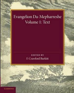 Evangelion Da-Mepharreshe: Volume 1, Text