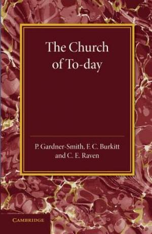 The Christian Religion: Volume 3, the Church of to-Day
