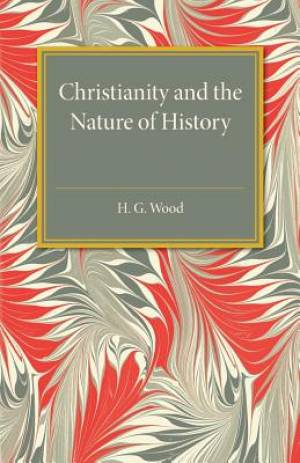 Christianity and the Nature of History
