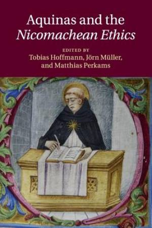 Aquinas and the Nicomachean Ethics