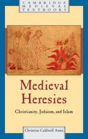 Medieval Heresies