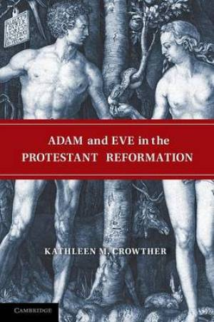 Adam and Eve in the Protestant Reformation