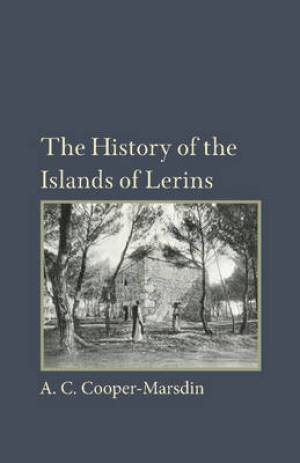 The History of the Islands of the Lerins