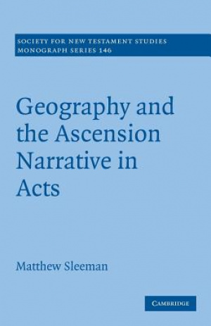 Geography and the Ascension Narrative in Acts