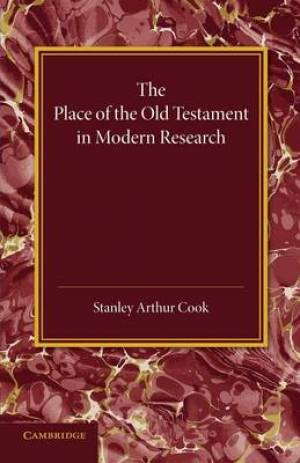 The Place of the Old Testament in Modern Research