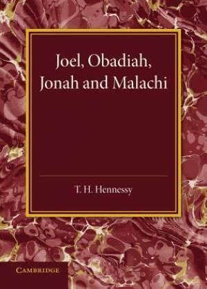 Joel, Obadiah, Jonah and Malachi