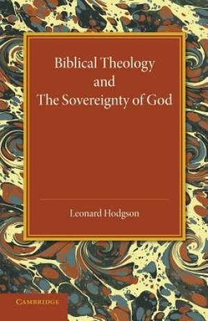 Biblical Theology and the Sovereignty of God