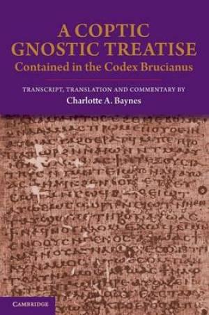 A Coptic Gnostic Treatise