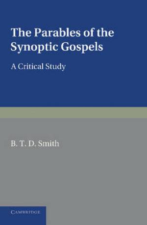 The Parables of the Synoptic Gospels