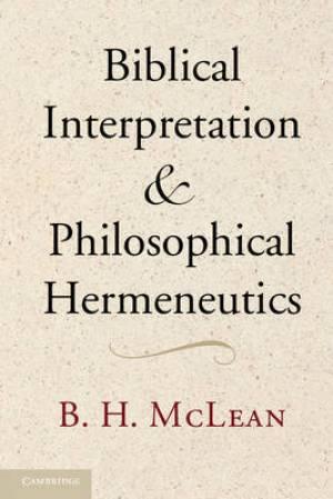 Biblical Interpretation and Philosophical Hermeneutics