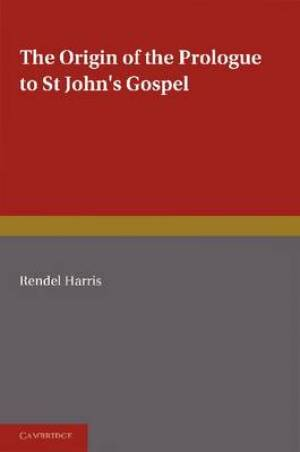 The Origin of the Prologue to St John's Gospel
