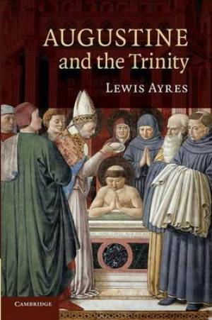 Augustine and the Trinity