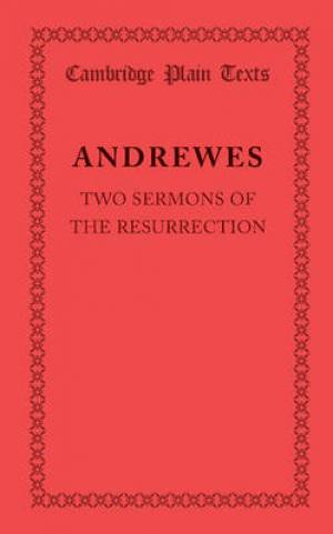 Two Sermons of the Resurrection