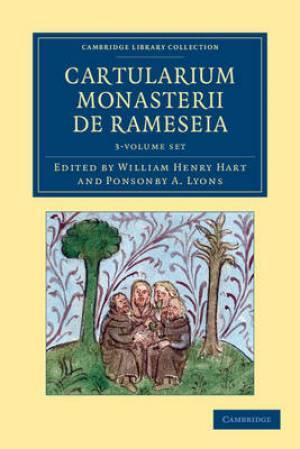 Cartularium Monasterii De Rameseia 3 Volume Set