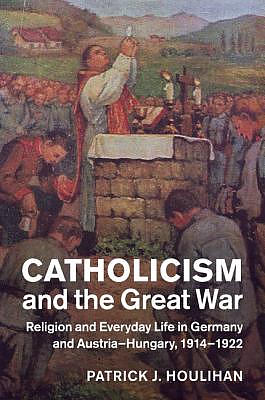 Catholicism And The Great War