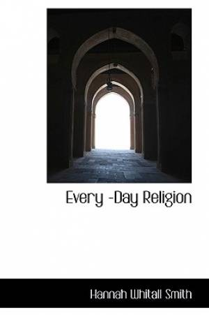 Every Day Religion