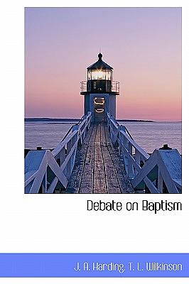 Debate on Baptism