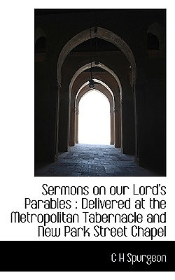 Sermons on Our Lord's Parables
