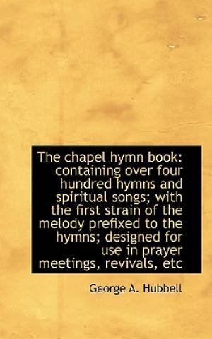 The Chapel Hymn Book