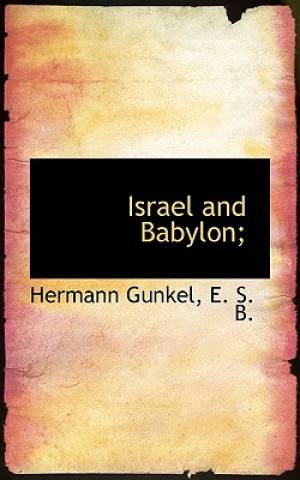 Israel and Babylon;